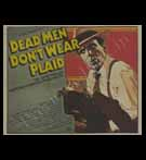 Hollywood POSTER; Dead Men Don't Wear Plaid (Yr - 1982)